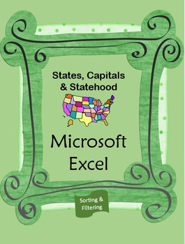 States, Capitals & Statehood using Excel - Sorting & Filtering