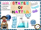 States Of Matter and their properties - Unit with worksheets and activities