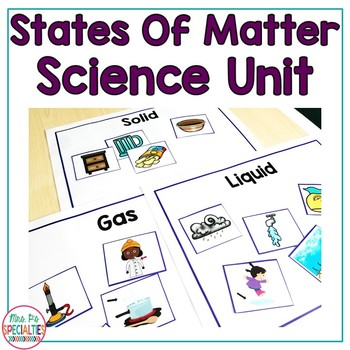 States Of Matter  (Special Education Science Unit)
