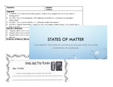 States / Properties of Matter Lesson Plan, PowerPoint and Experiment