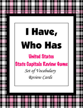 """States and Capitals Cooperative Learning Review,  """"I Have, Who Has"""" [Class Game]"""