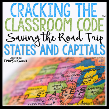 States and Capitals Escape Room Cracking the Classroom Code™