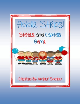 States and Capitals Fiddle Strips! Game
