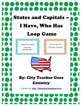 States and Capitals - I Have, Who Has (loop game)
