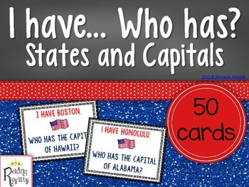 States and Capitals - I have.. Who has?