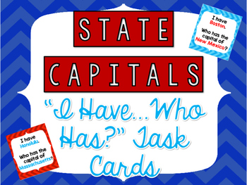 "States and Capitals ""I have...who has?"" Cards"