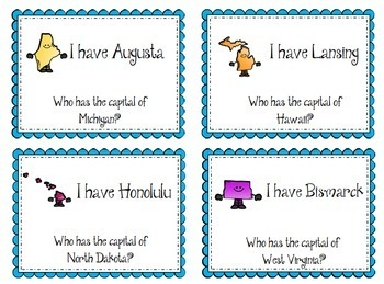 States and Capitals I have . . who has . . Game