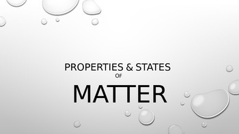 States and Properties of Matter