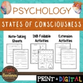 States of Consciousness- Psychology Interactive Note-takin