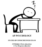 States of Consciousness Unit Exam for AP Psychology