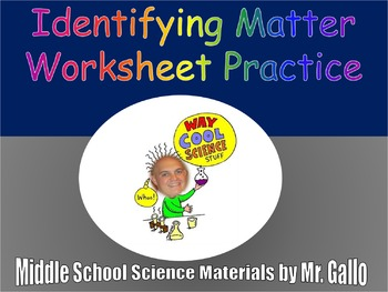 NGSS MS./HS. Structure and Properties of Matter: States of Matter Worksheet