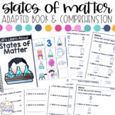 States of Matter Adapted Book & Comprehension for Special