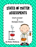 States of Matter Assessments