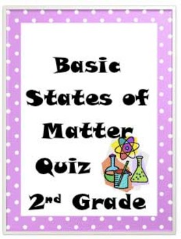 States of Matter Basic Quiz-2nd Grade