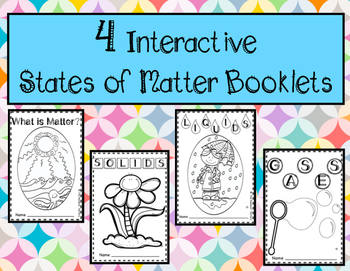 Interactive States of Matter Booklets: Solids, Liquids, and Gases