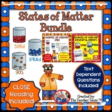 States of Matter Bundle with Text Dependent Questions for