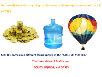 States of Matter (Changes in Matter - Freezing, Boiling, Melting)