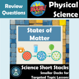 States of Matter, Changes of State 1  NGSS Physical Science Review Boom Cards™