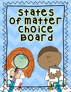 States of Matter Choice Board Think Tac Toe