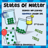 States of Matter: Complete Lesson Set Bundle (TEKS & NGSS) 5th Grade