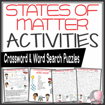 States of Matter Activities Crossword Puzzle and Word Search Find