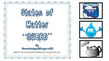 """States of Matter """"Cubed"""""""