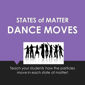 States of Matter DANCE MOVES!