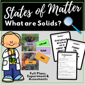 States of Matter - Day One - Preassessment, Read Aloud, ASR, Hands-On Activity!