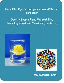 States of Matter: Density Solids, Liquids, Gases