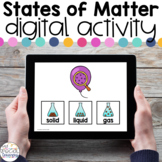States of Matter - Digital Activity - Distance Learning for Special Education
