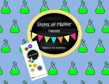 States of Matter Foldables