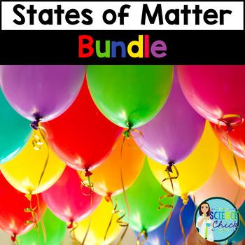States of Matter - Growing Bundle