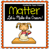 States of Matter Ice Cream Experiment