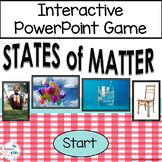 States of Matter Interactive Powerpoint Game NGSS 2-PS1