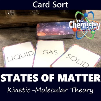 States of Matter (Kinetic-Molecular Theory) Card Sort Activity