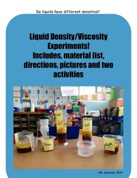 States of Matter: Liquid Density and Viscosity Experiments