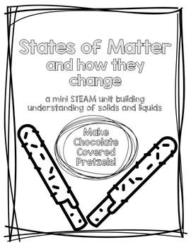 States of Matter Mini STEAM Unit
