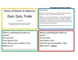 States of Matter & Mixtures Quiz, Quiz, Trade Game/Center