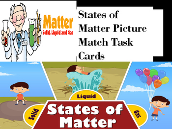 States of Matter Picture Match Task Cards