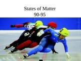 States of Matter PowerPoint Presentation