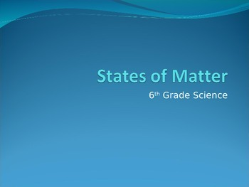 States of Matter Powerpoint Notes