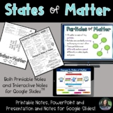 States of Matter Presentation and Notes for Google Slides