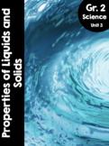 {Grade 2} Unit 3: States of Matter - Properties of Liquids and Solids