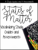 States of Matter Vocabulary Quizzes and Study Guides for Weekly Assessment