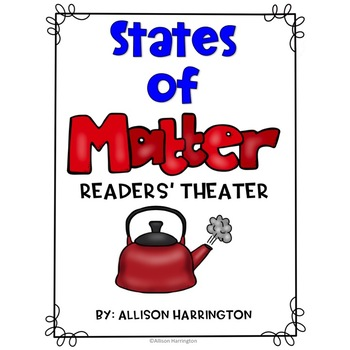 States of Matter Readers' Theater
