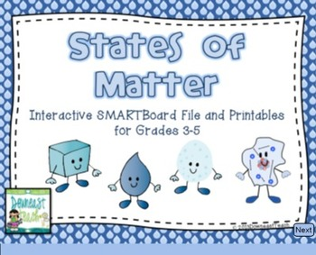 States of Matter SMARTBoard File with Printables