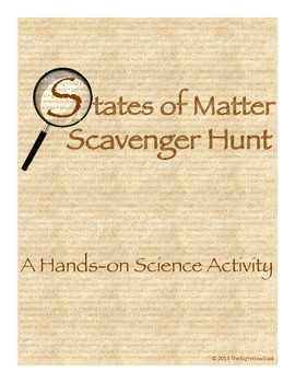 States of Matter Scavenger Hunt, Hands on Science