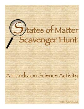 States of Matter Scavenger Hunt, Hands on Science