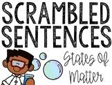States of Matter Scrambled Sentences