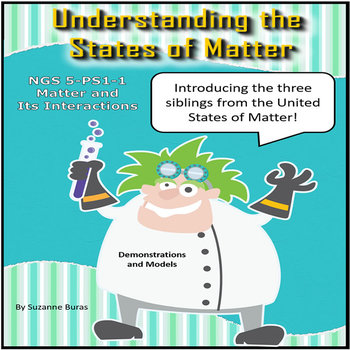 Understanding the States of Matter: NGS: 5-PS1-1 Matter and Its Interactions